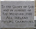 T0526 : Inscription on hurling champions monument, Castlebridge by David Hawgood