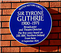Photo of Tyrone Guthrie blue plaque