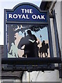 SK8361 : Sign for the Royal Oak by Miss Steel