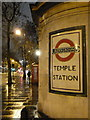 TQ3180 : London: sign at Temple underground station by Chris Downer