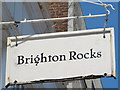 TQ3103 : Sign for Brighton Rocks, Rock Place, BN2 by Mike Quinn