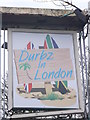 TQ2372 : Durbz in London Pub Sign, Wimbledon by David Anstiss