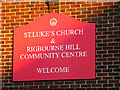 TM4389 : St.Luke's Church & Rigbourne Hill Community Centre sign by Adrian Cable