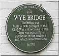 Photo of Wye Bridge green plaque