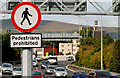 "J3475 : ""Pedestrians prohibited"" sign, Belfast by Albert Bridge"