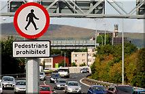 "J3475 : ""Pedestrians prohibited"" sign, Belfast by Albert Bridge"