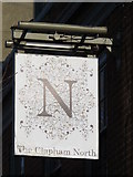TQ3075 : Sign for The Clapham North, Clapham Road / Landor Road, SW4 by Mike Quinn