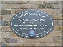 TQ2472 : The Longest Match Plaque at Wimbledon Tennis Club by David Hillas
