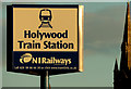 J3979 : Name sign, Holywood station by Albert Bridge