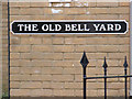 TM3863 : The Old Bell Yard sign by Adrian Cable