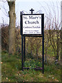 TG0805 : St.Mary's Church sign by Adrian Cable