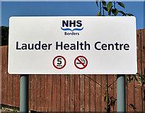 NT5247 : Lauder Health Centre sign at Crofts Road by Walter Baxter