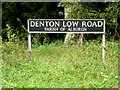TM2885 : Denton Low Road sign by Adrian Cable