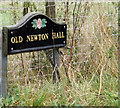 TM0661 : Old Newton Hall sign by Adrian Cable