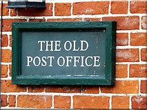 TM1678 : The Old Post Office sign by Adrian Cable