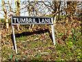 TM2280 : Tumbril Lane sign by Geographer