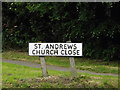 TM1945 : St.Andrews Church Close sign by Adrian Cable
