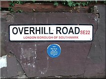 TQ3473 : Street nameplate and Blue Plaque, Overhill Road, East Dulwich by Chris Whippet