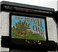 SO2702 : Royal Oak name sign, Pontnewynydd by Jaggery