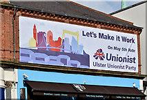 J3774 : Assembly election poster, Strandtown, Belfast (April 2016) by Albert Bridge