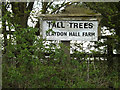 TM1449 : Tall Trees sign at Claydon Hall Farm by Adrian Cable