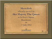 SJ8397 : Metrolink Plaque at St Peter's Square by David Dixon