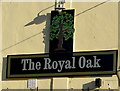 SO0201 : The Royal Oak nameboard, Cwmbach by Jaggery