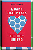 SJ8498 : A Game that makes the City United by David Dixon